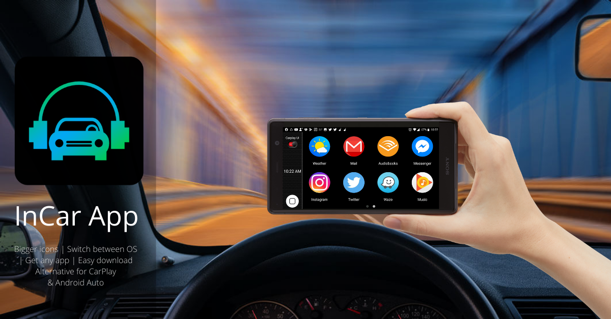 InCar App – CarPlay for Android and iOS