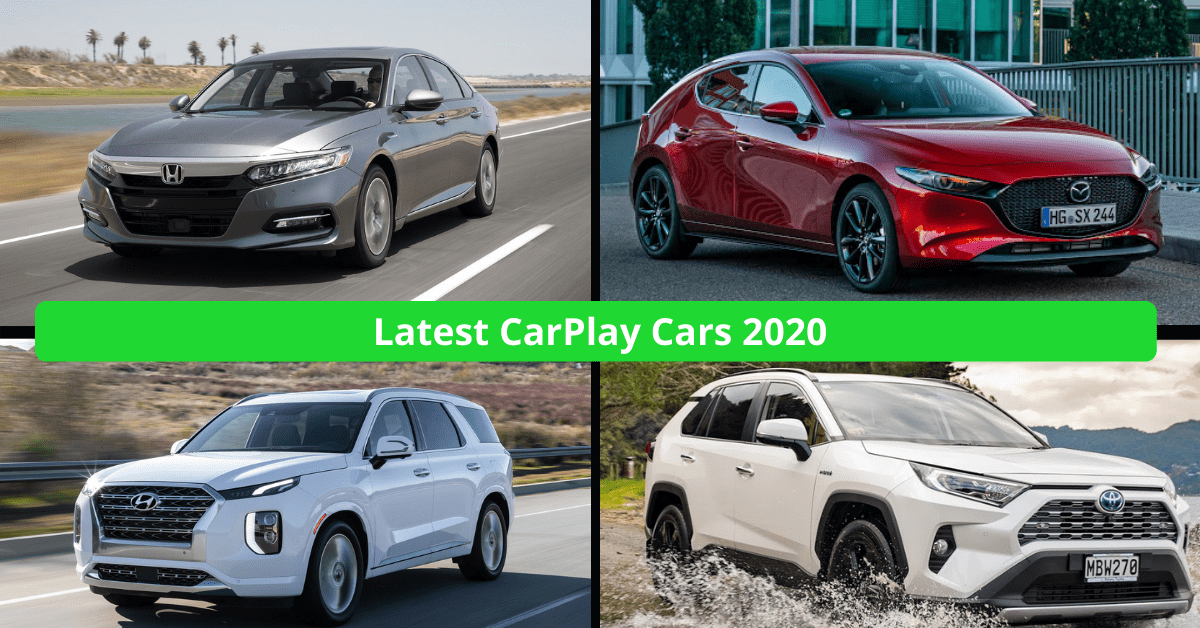 Latest CarPlay Cars in 2021