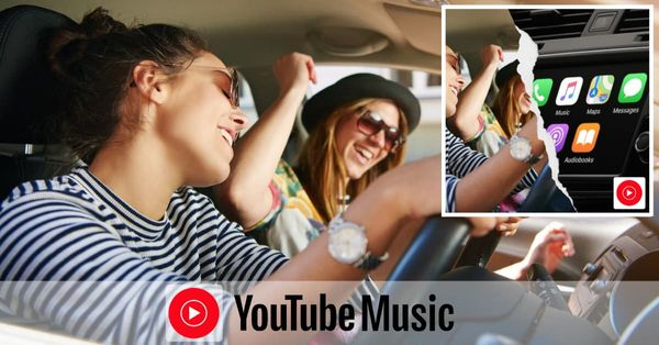 YouTube Music on CarPlay and Android Auto 2021